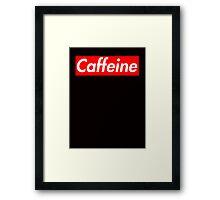 Coffee caffeine obey poster parody Framed Print