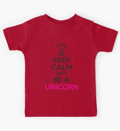 Keep calm and be a unicorn! Kids Tee