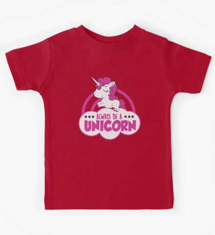 Always be a unicorn! Kids Tee