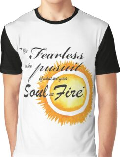 Be Fearless Graphic T-Shirt