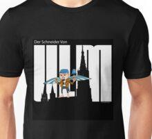 Der Schneider Von Ulm Unisex T-Shirt