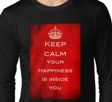 Keep Calm - Finding Happiness Long Sleeve T-Shirt