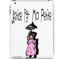 Justice For Ma Petite iPad Case/Skin