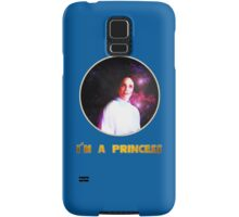 I'M A PRINCESS! Samsung Galaxy Case/Skin