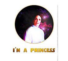 I'M A PRINCESS! Photographic Print