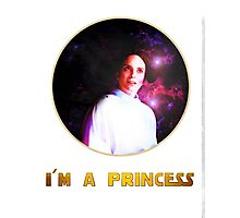 I'M A PRINCESS! Photographic Print