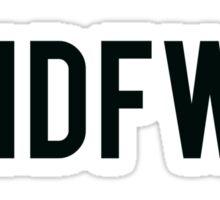 #IDFWU Sticker