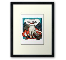 Father Cthulhu Framed Print