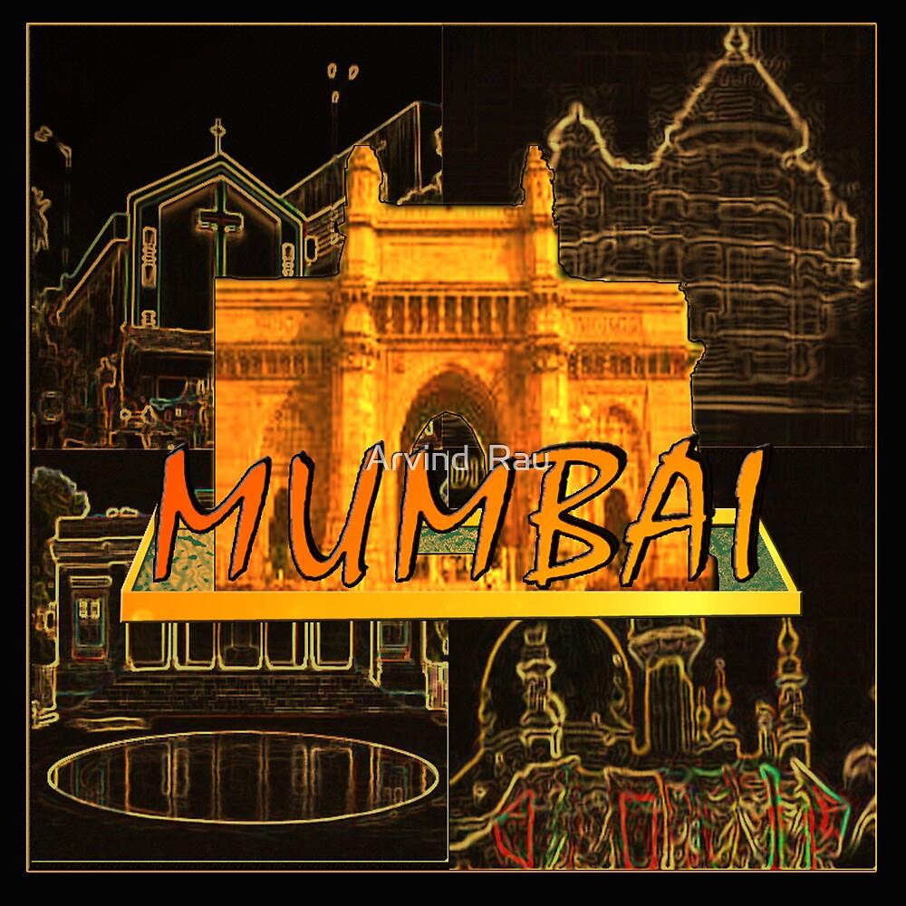 MUMBAI by Arvind  Rau