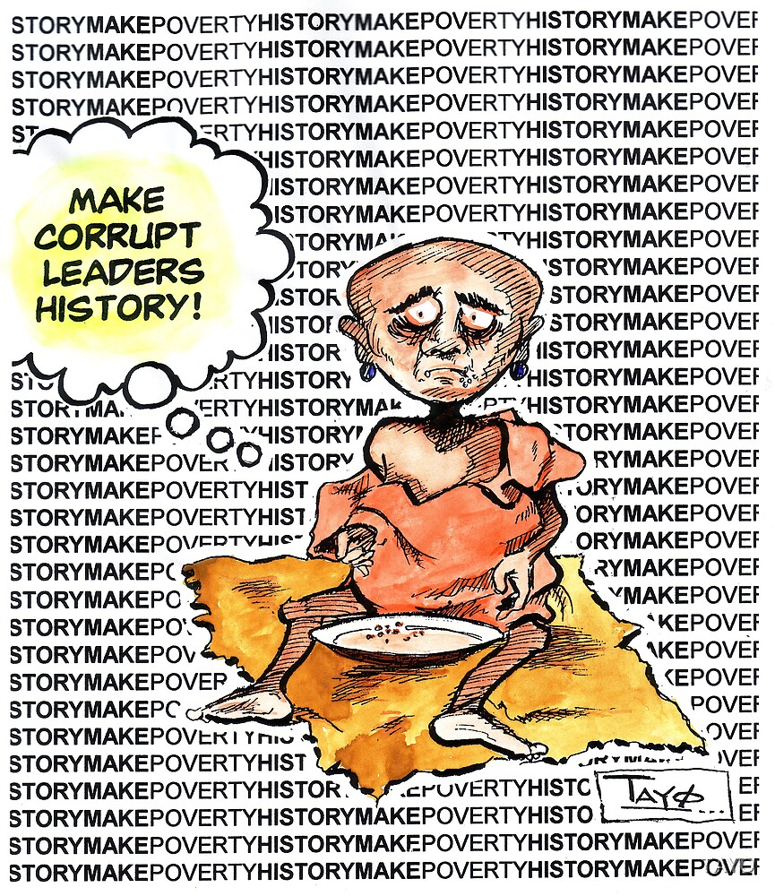 Make Corrupt leaders History! by TAYO