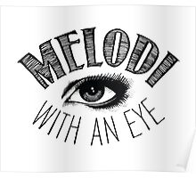 Melodi With An Eye Poster