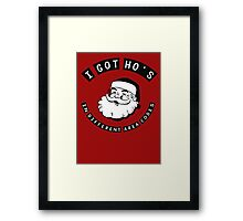I got ho's in different area codes - Santa Claus (father Christmas xmas) Framed Print