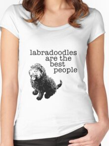 Labradoodles are the best people Women's Fitted Scoop T-Shirt