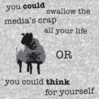 Think for yourself by ArtbyCowboy