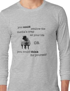 Think for yourself Long Sleeve T-Shirt