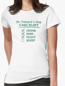 St. Patrick's Day Checklist: Drink, Kiss, Fight, Sleep Womens Fitted T-Shirt