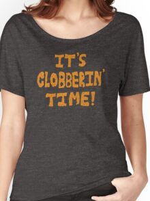 It's Clobberin' Time! Women's Relaxed Fit T-Shirt