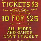 Amusement - Tickets 3 Dollars by Mike  Savad