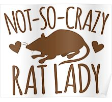 Not-so-crazy RAT lady Poster