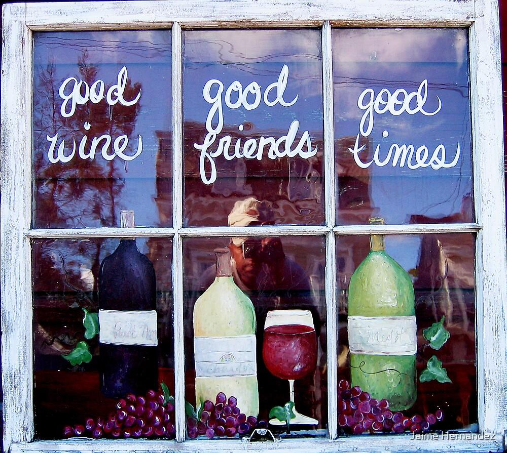 """""""Good Wine+Good Friends= Good Times"""" by Jaime Hernandez"""