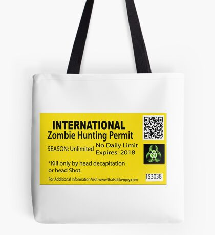 Zombie Hunting Permit Tote Bag