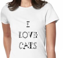 I Love Cats Womens Fitted T-Shirt