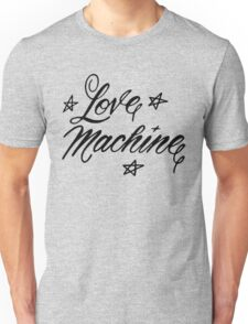 LOVE MACHINE Unisex T-Shirt