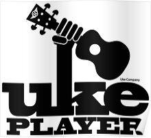 Uke Player Power Poster