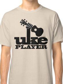 Uke Player Power Classic T-Shirt