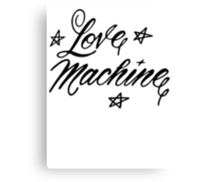 LOVE MACHINE Canvas Print