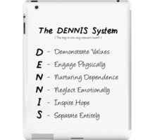 The-Dennis-System iPad Case/Skin
