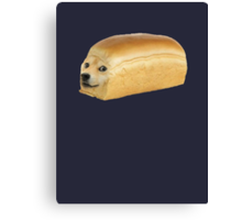 Doge Bread Canvas Print