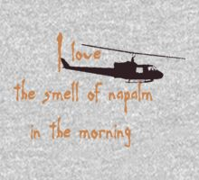 I love the smell of napalm in the morning Kids Clothes
