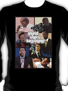 The Wire + Grand Theft Auto | Grand Theft Baltimore T-Shirt