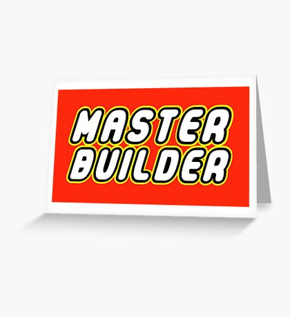 MASTER BUILDER Greeting Card