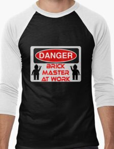 Danger Brick Master at Work Sign Men's Baseball ¾ T-Shirt