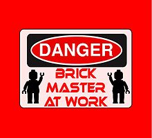 Danger Brick Master at Work Sign by Customize My Minifig