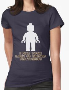 """""""I Find Your Lack of Bricks Disturbing"""" by Customize My Minifig Womens Fitted T-Shirt"""