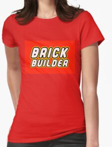 BRICK BUILDER  Womens Fitted T-Shirt