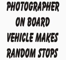 Photographer on board vehicle makes random stops Kids Clothes