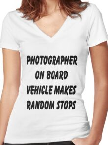 Photographer on board vehicle makes random stops Women's Fitted V-Neck T-Shirt