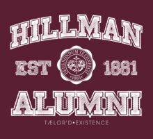 Hillman Alumni Kollection by TAELRDEXISTENCE