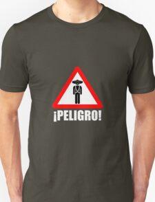 Peligro! Banditos  T-Shirt