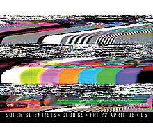 Super Scientists Flyer 22/04/2005 Photographic Print