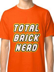 TOTAL BRICK NERD Classic T-Shirt