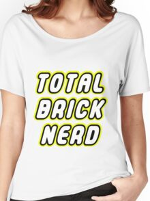TOTAL BRICK NERD Women's Relaxed Fit T-Shirt