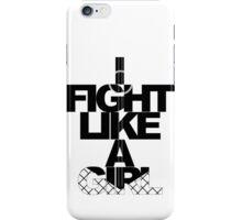 I Fight Like A Girl - BC iPhone Case/Skin