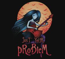 Just Your Problem by asakawa
