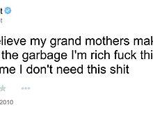 50 Cent Grandmother/Garbage Tweet by slappybag