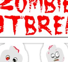 DANGER ZOMBIE OUTBREAK Sticker